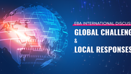 "The EBA International Discussion ""Global Challenges & Local Responses"""