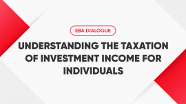 EBA Dialogue: Understanding the taxation of investment income for individuals