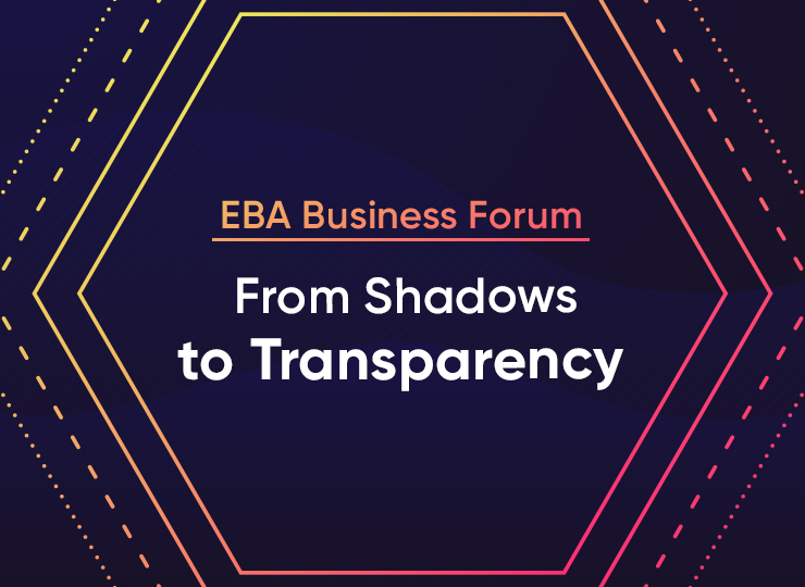 EBA Business Forum: «From Shadows to Transparency»