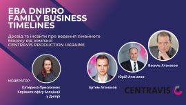 EBA Dnipro Family Business Timelines Project with CENTRAVIS