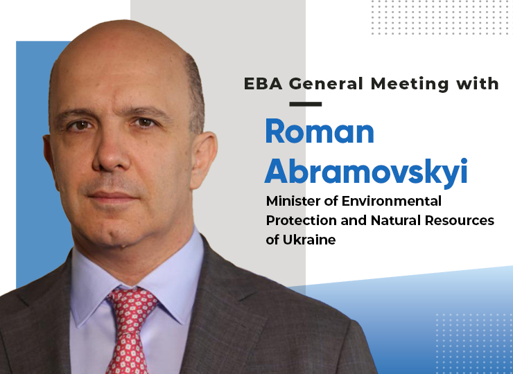 EBA General Meeting with Roman Abramovskyi, Minister of Environmental Protection and Natural Resources of Ukraine
