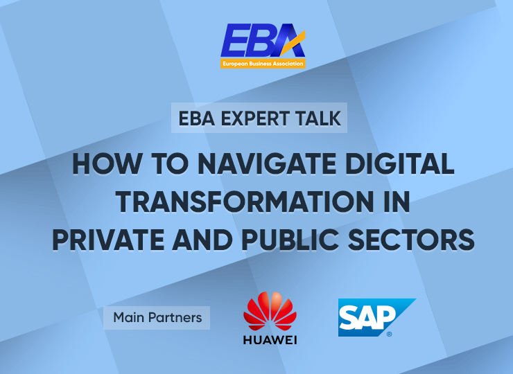 """EBA Expert Talk """"How to Navigate Digital Transformation in Private and Public Sectors"""""""