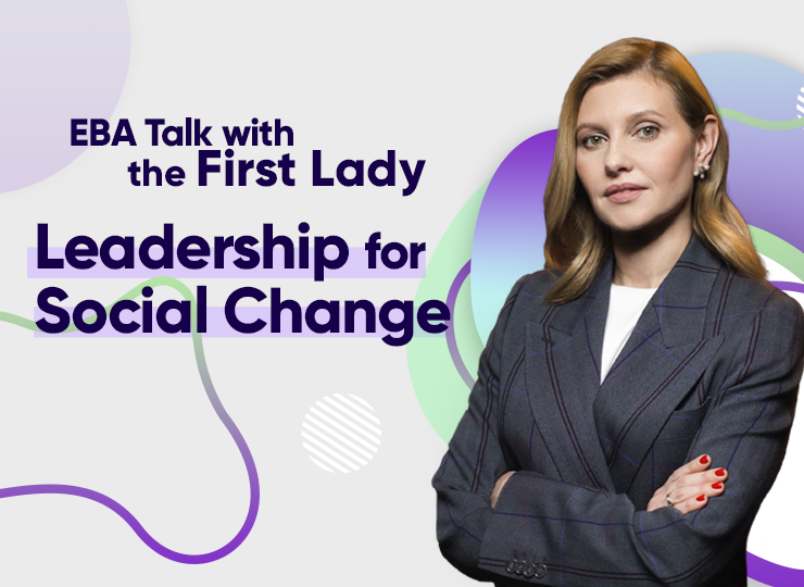 EBA Talk with the First Lady: Leadership for Social Change